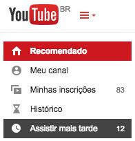 youtube assistir mais tarde